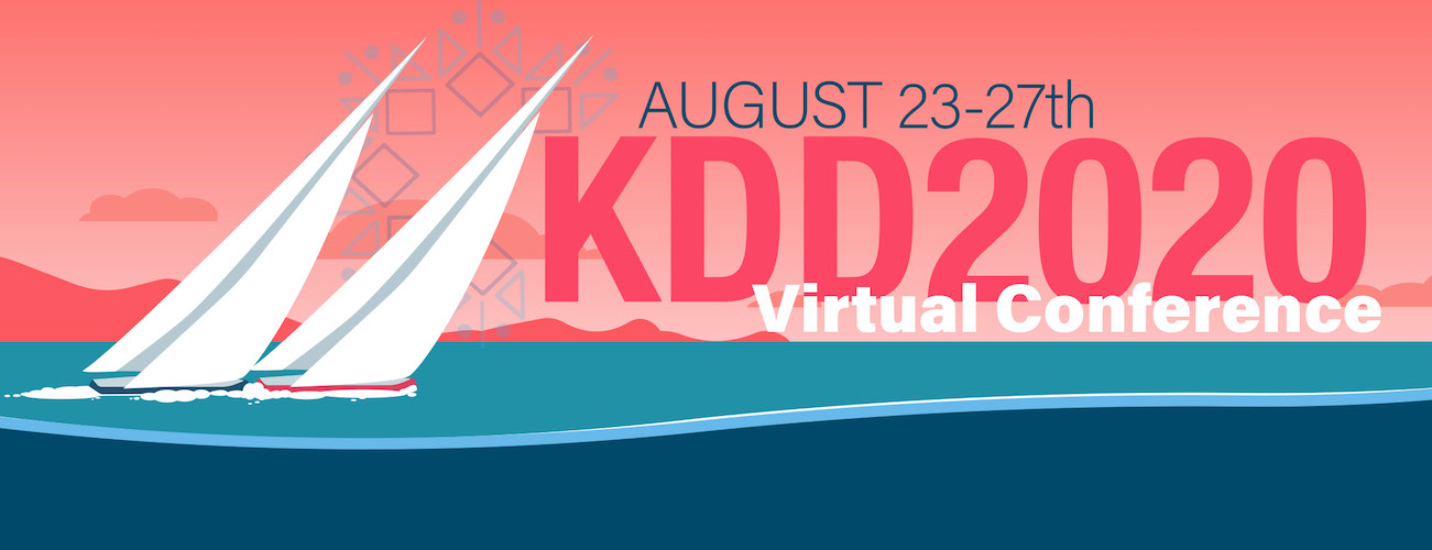 KDD 2020 Virtual Conference August 23-27